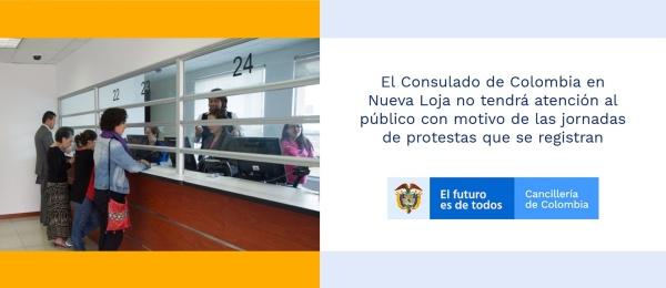 El Consulado de Colombia en Nueva Loja no tendrá atención al público con motivo de las jornadas de protestas que se registran